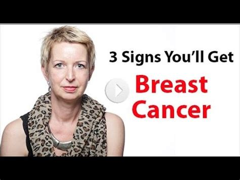 3 Signs You'll Get Breast Cancer - Dr