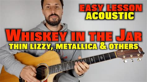 Whisky In The Jar -Thin Lizzy, Metallica easy acoustic