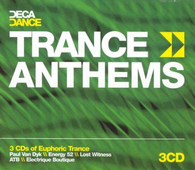 Trance Anthems [Deca Dance] - Various Artists | Songs
