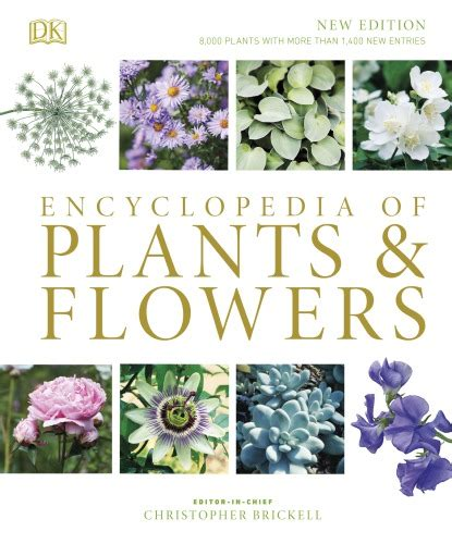 Encyclopedia of Plants and Flowers | Christopher Brickell