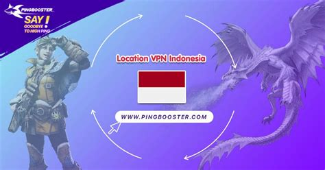 VPN Indonesia Games Online | PingBooster - Say Goodbye to